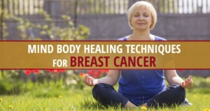 Mind-Body-Breast Cancer Healing-Techniques-620x330